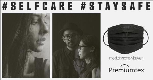 #selfcare und #staysafe anstatt #allesdichtmachen und #allenichtganzdicht